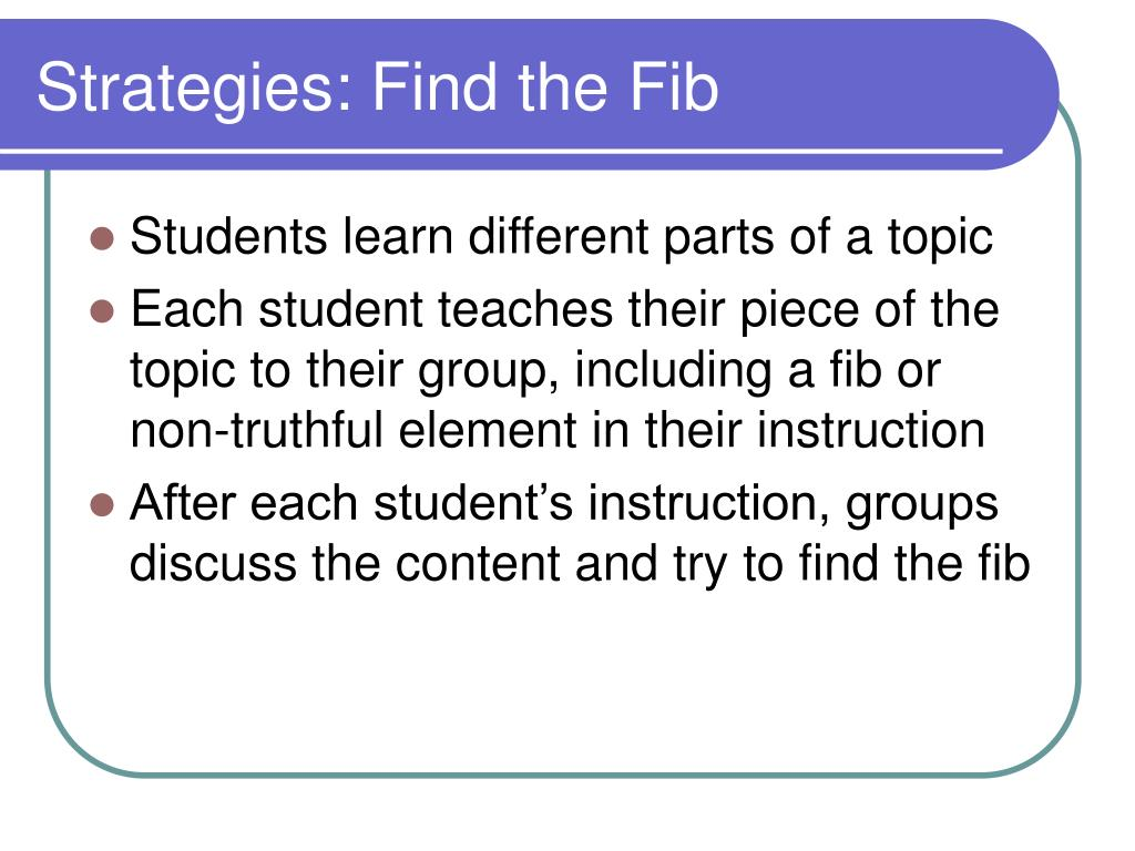 Strategies: Find the Fib