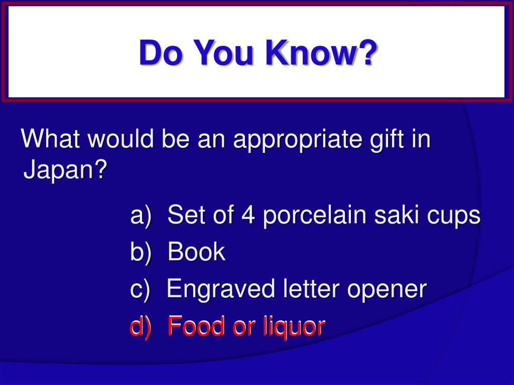 What would be an appropriate gift in Japan?