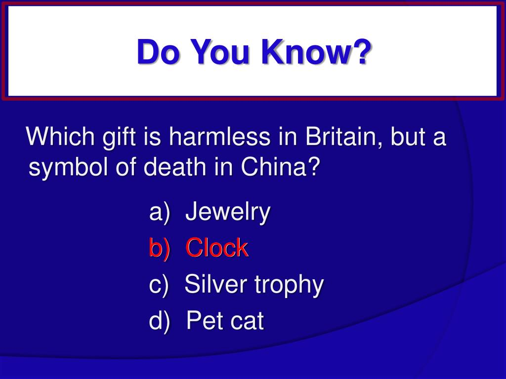 Which gift is harmless in Britain, but a symbol of death in China?
