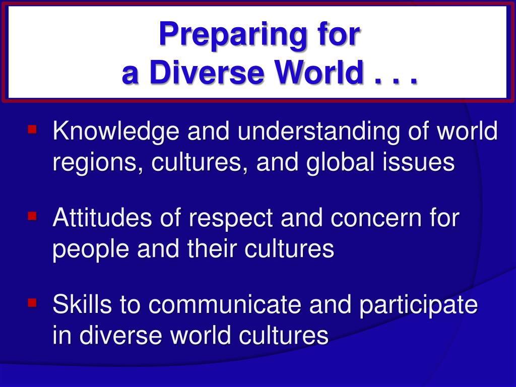 Knowledge and understanding of world regions, cultures, and global issues
