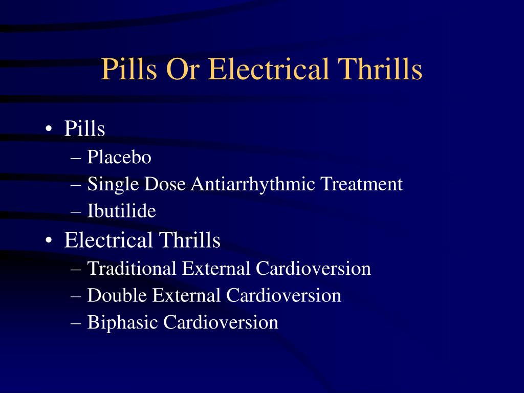 Pills Or Electrical Thrills