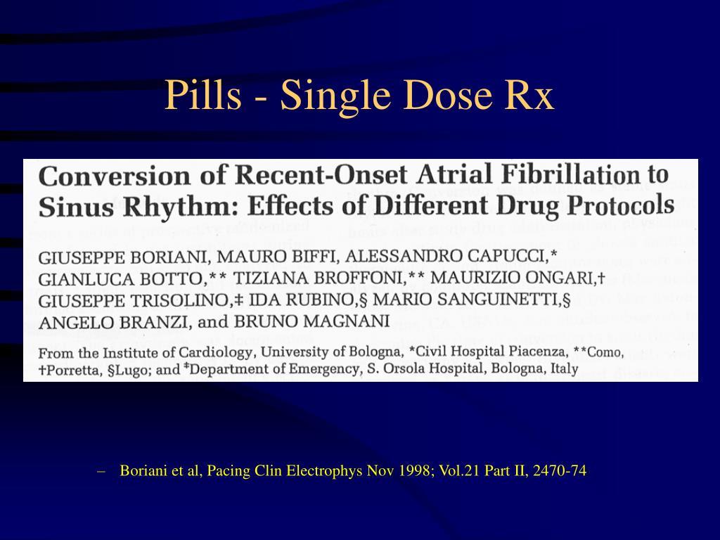Pills - Single Dose Rx