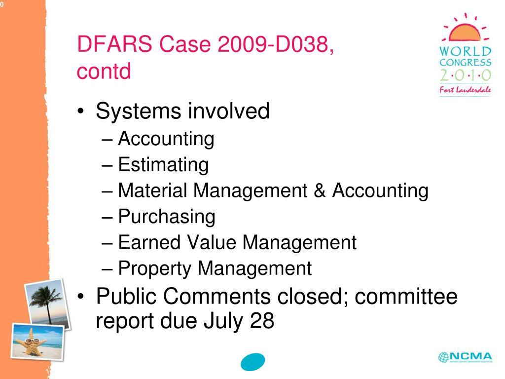 DFARS Case 2009-D038, contd