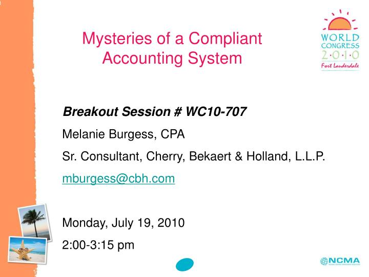 Mysteries of a compliant accounting system