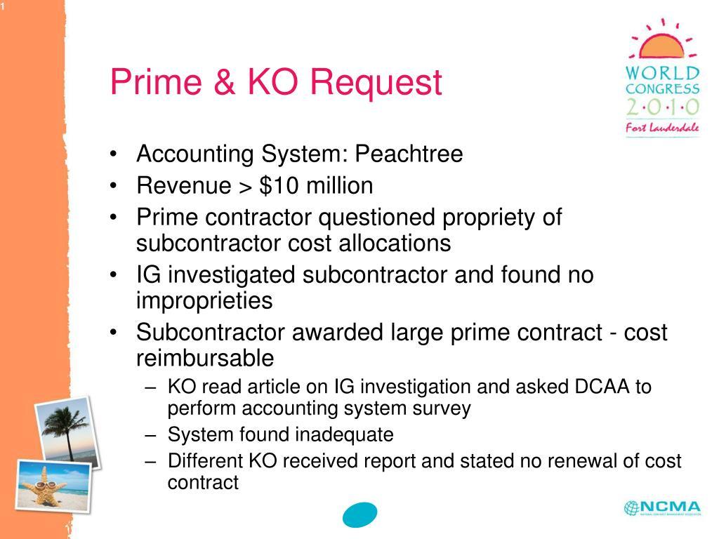 Prime & KO Request