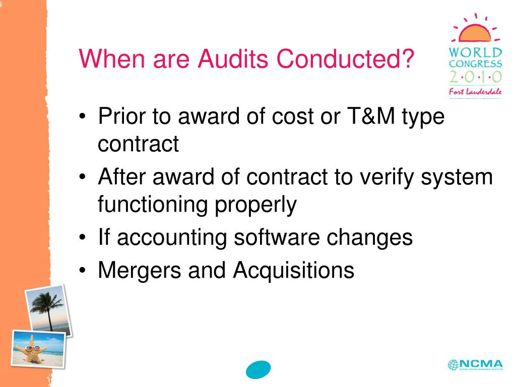When are Audits Conducted?