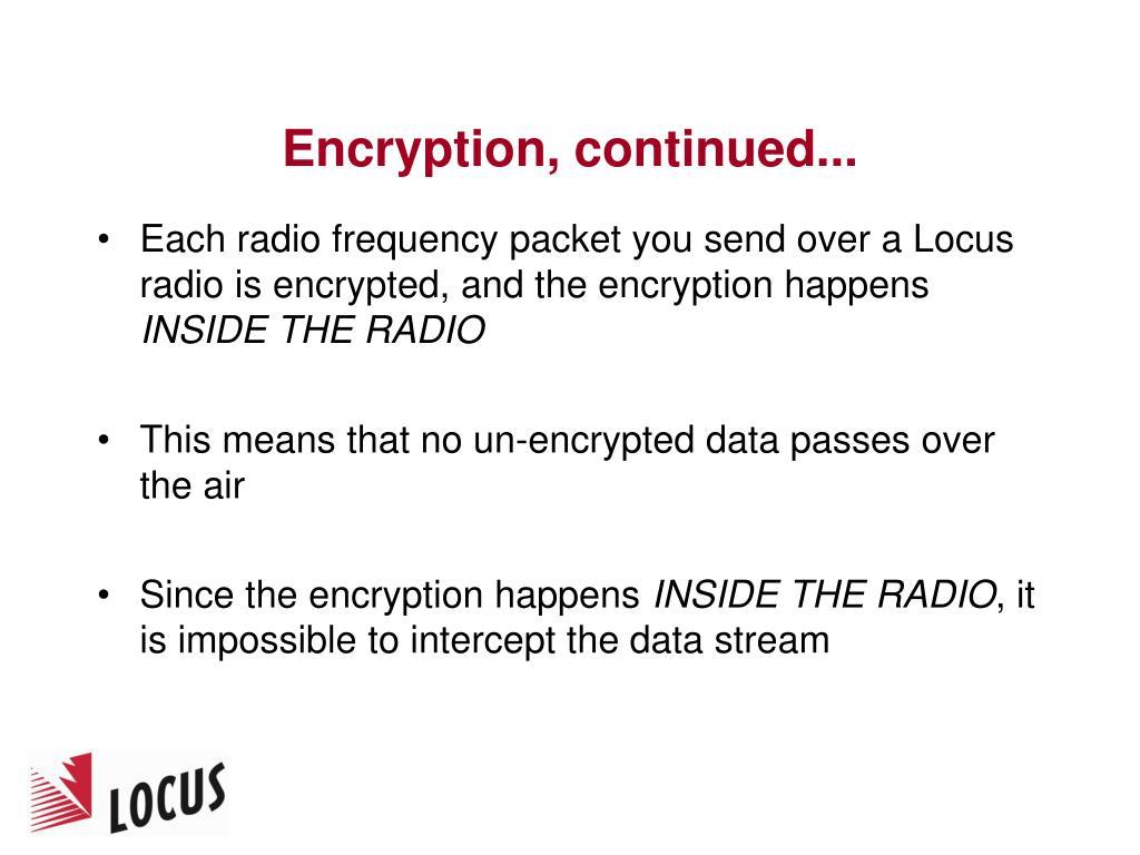 Encryption, continued...