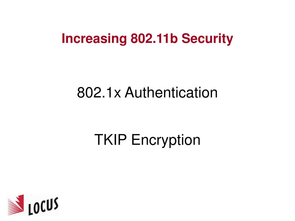 Increasing 802.11b Security