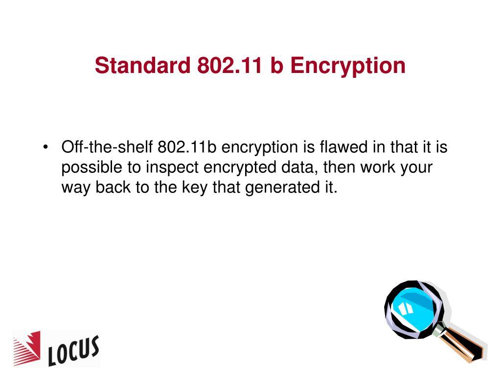 Standard 802.11 b Encryption