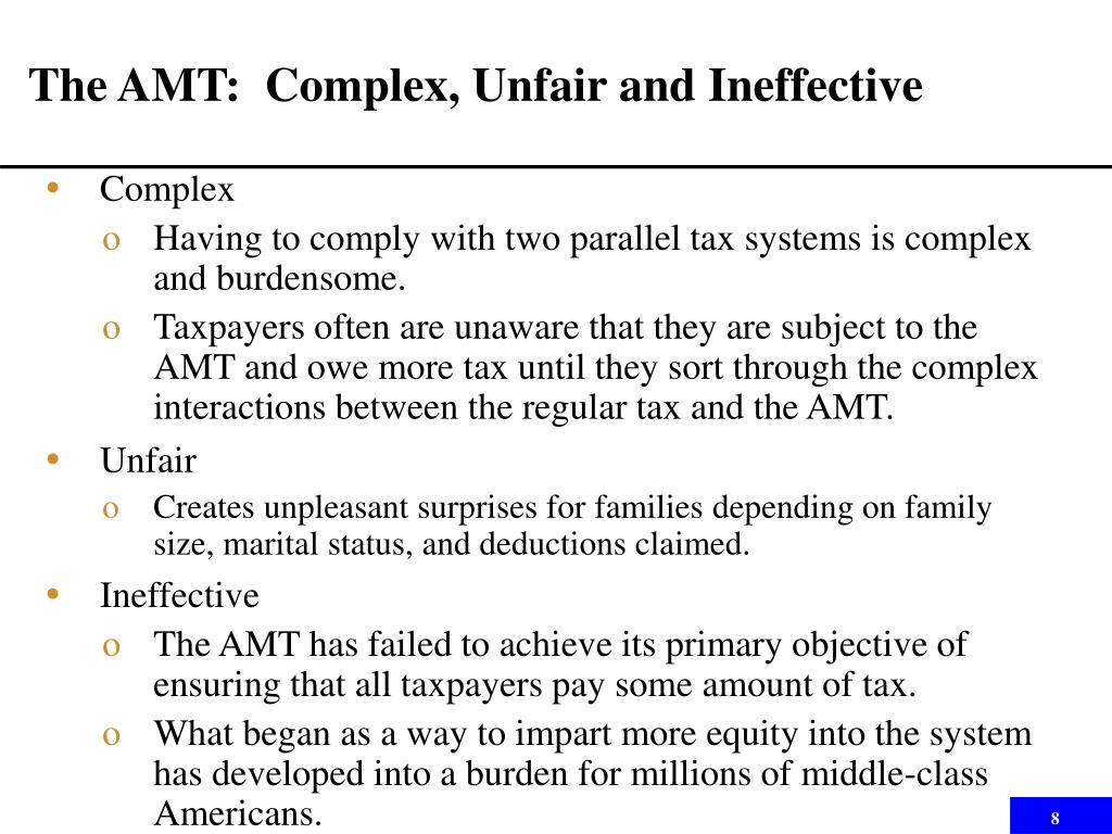 The AMT:  Complex, Unfair and Ineffective