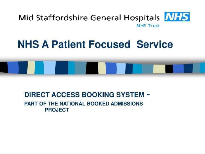 Nhs a patient focused service