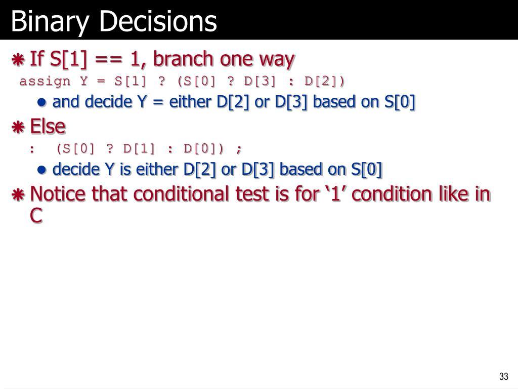 Binary Decisions