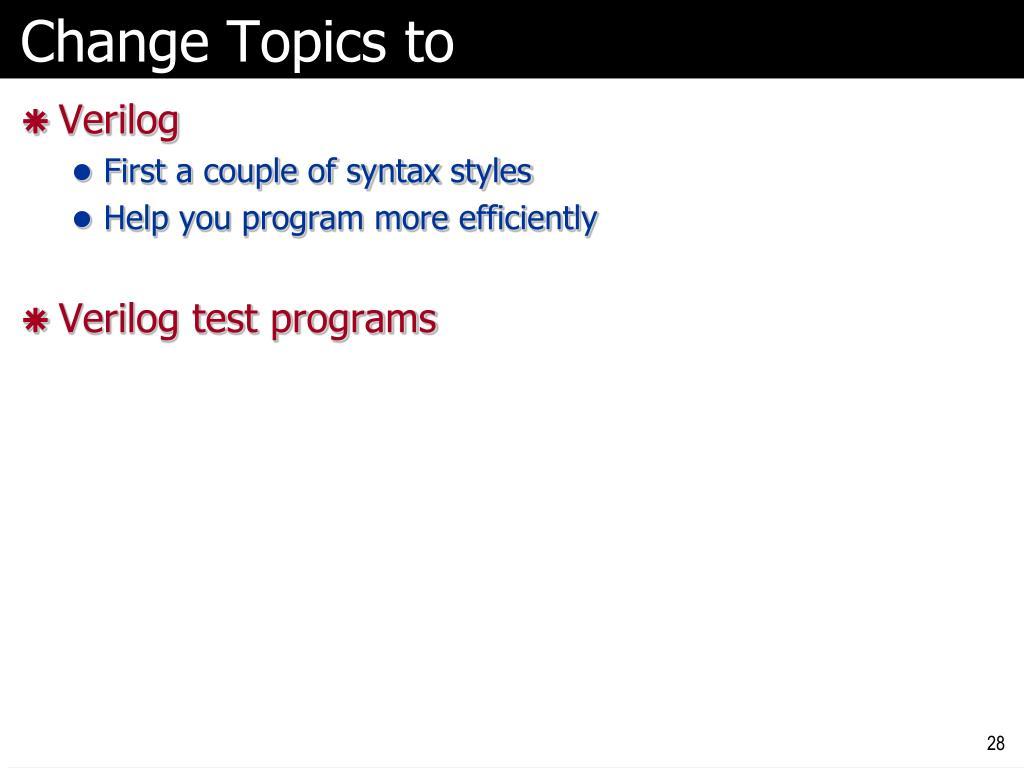 Change Topics to