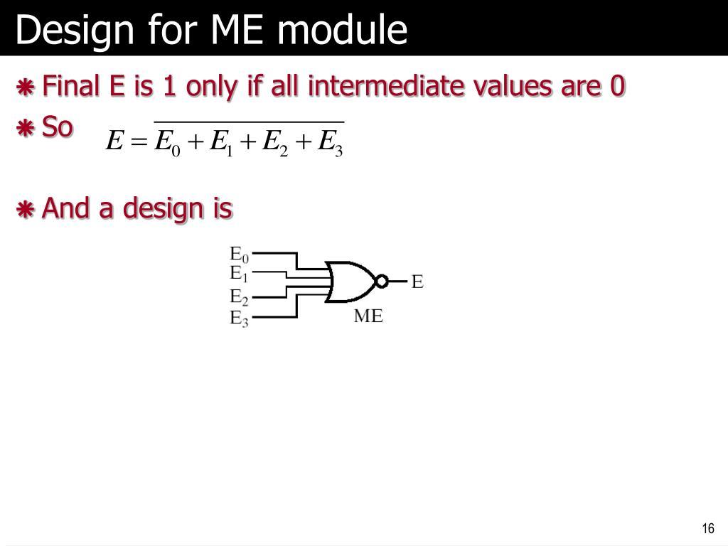 Design for ME module