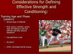 considerations for defining effective strength and conditioning8