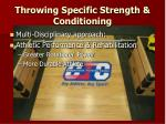 throwing specific strength conditioning