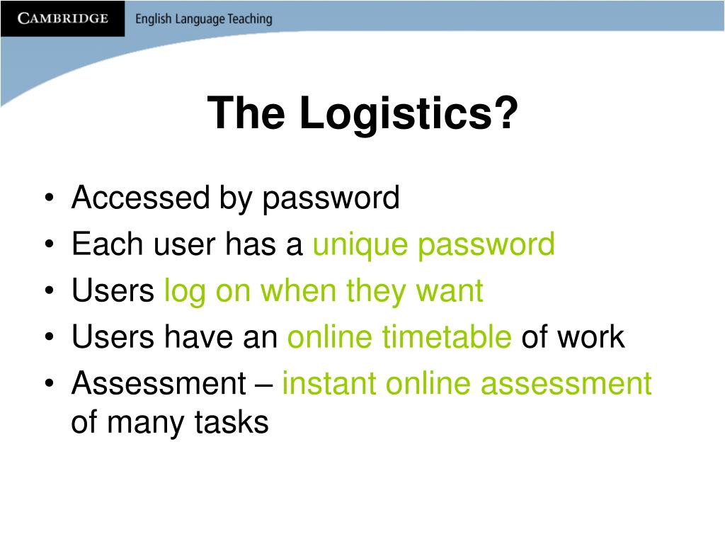 The Logistics?