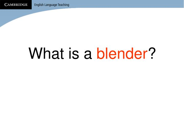 What is a blender