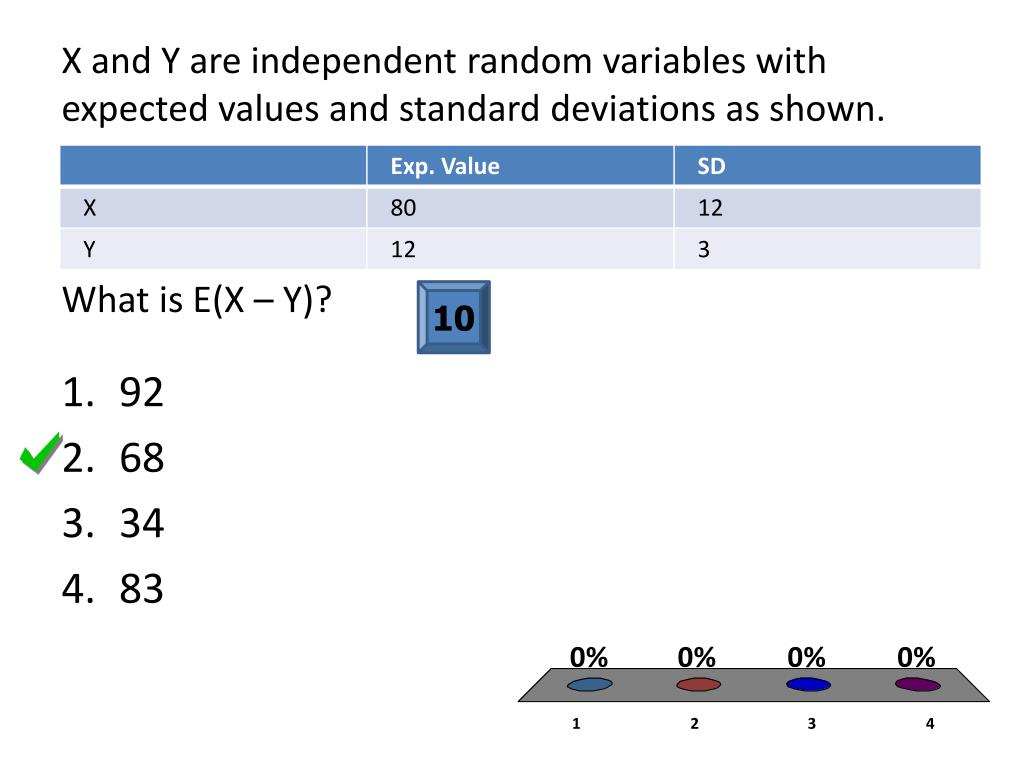 X and Y are independent random variables with expected values and standard deviations as shown.