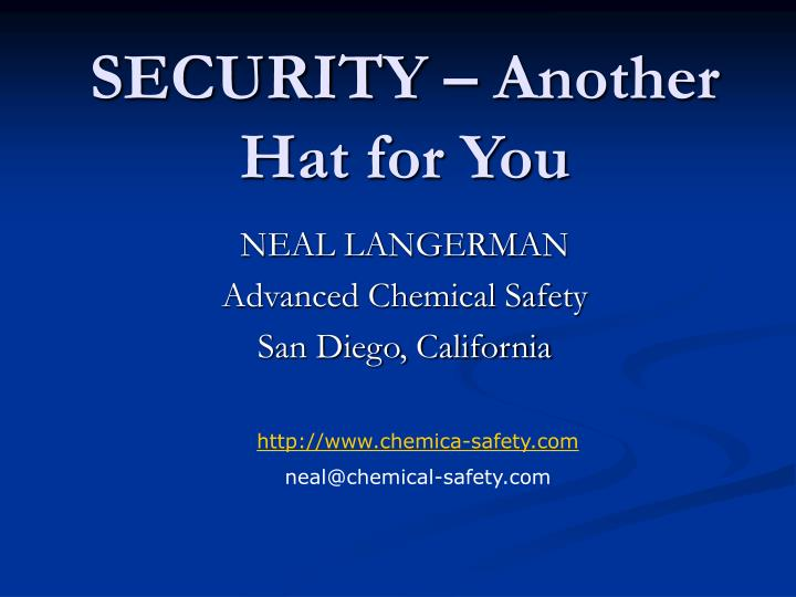 Security another hat for you