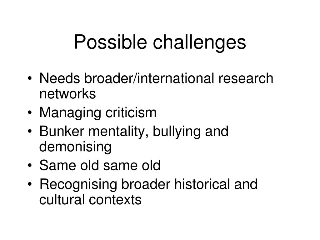 Possible challenges