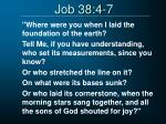 job 38 4 7