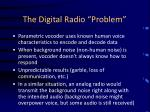the digital radio problem