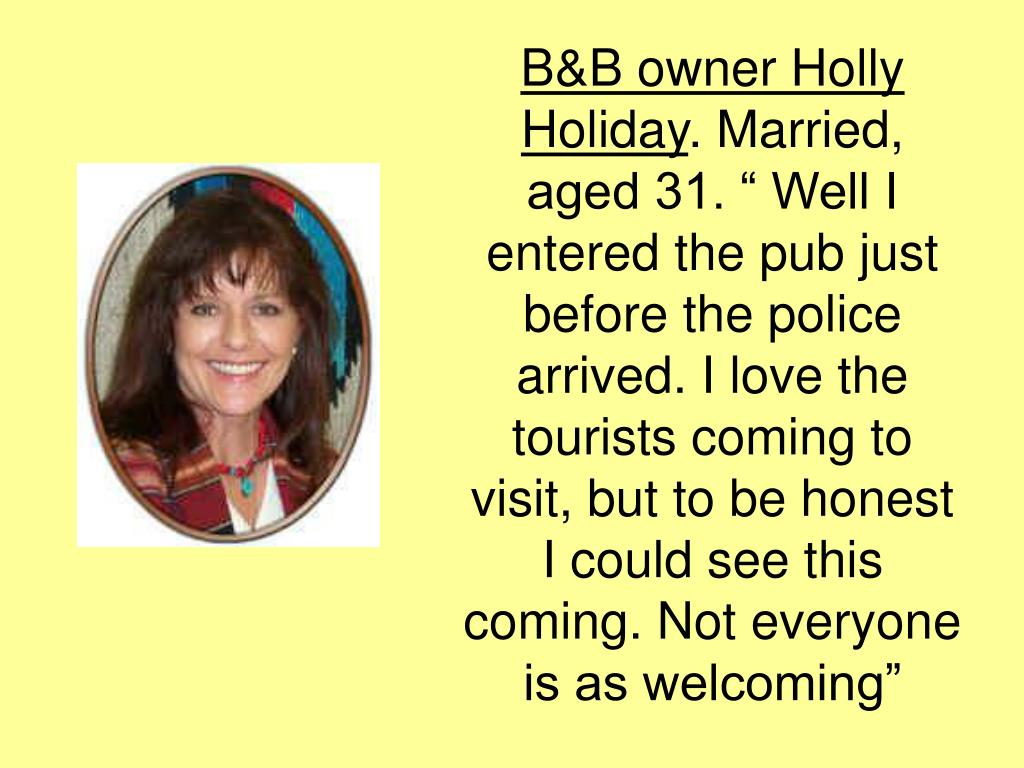 B&B owner Holly Holiday