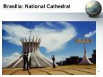 brasilia national cathedral