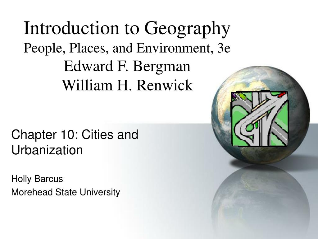 chapter 10 cities and urbanization holly barcus morehead state university l.