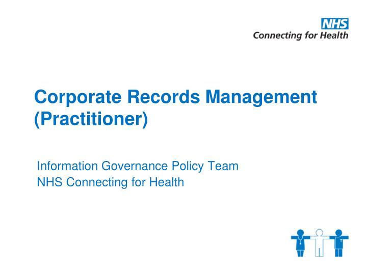 corporate records management practitioner n.