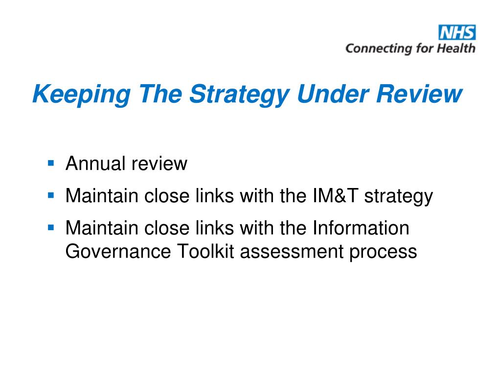 Keeping The Strategy Under Review