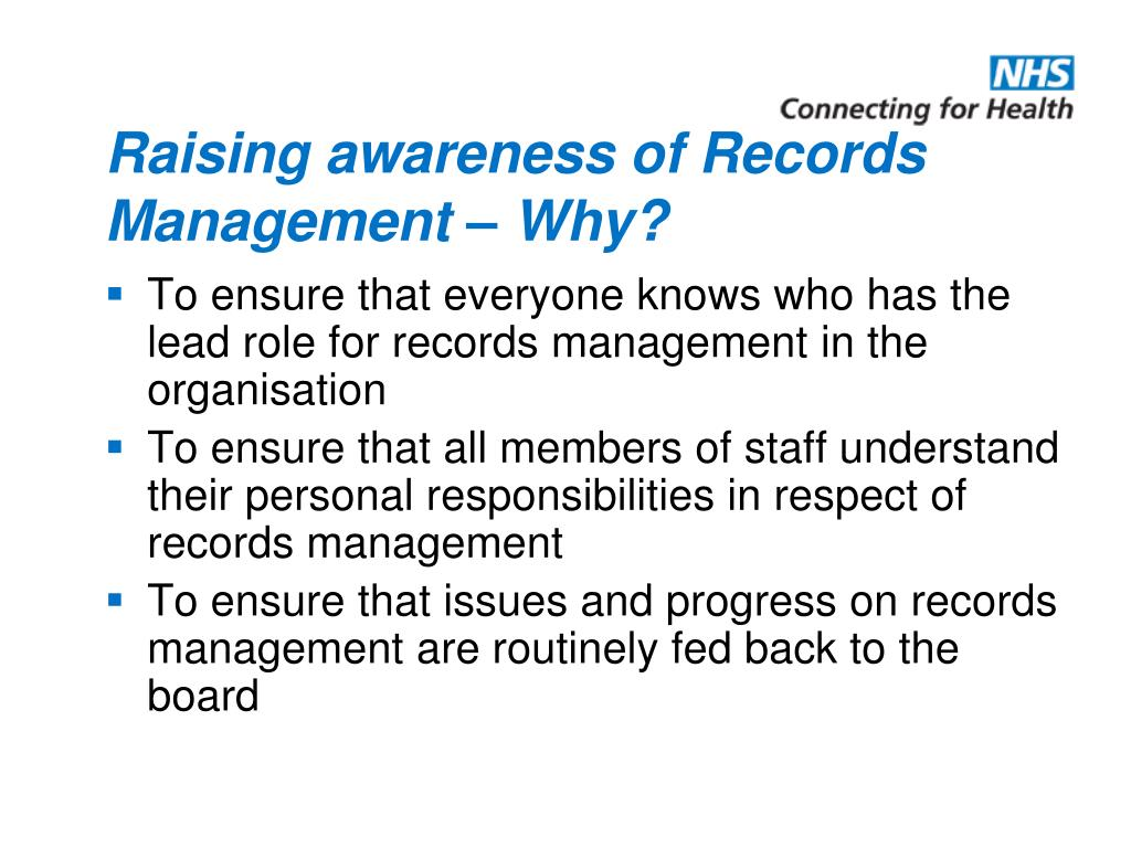 Raising awareness of Records Management – Why?