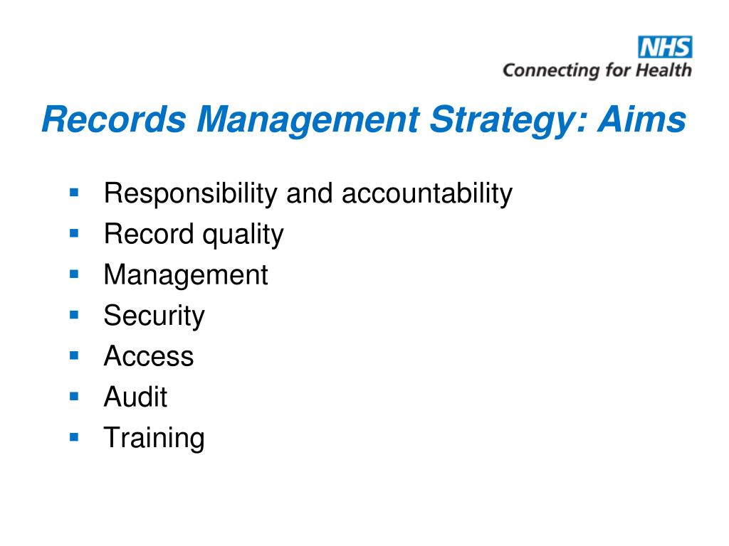 Records Management Strategy: Aims