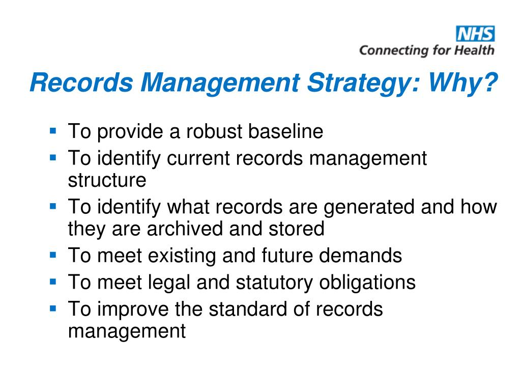 Records Management Strategy: Why?
