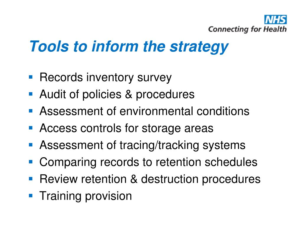 Tools to inform the strategy