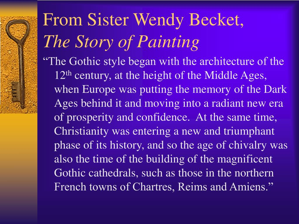 From Sister Wendy Becket,