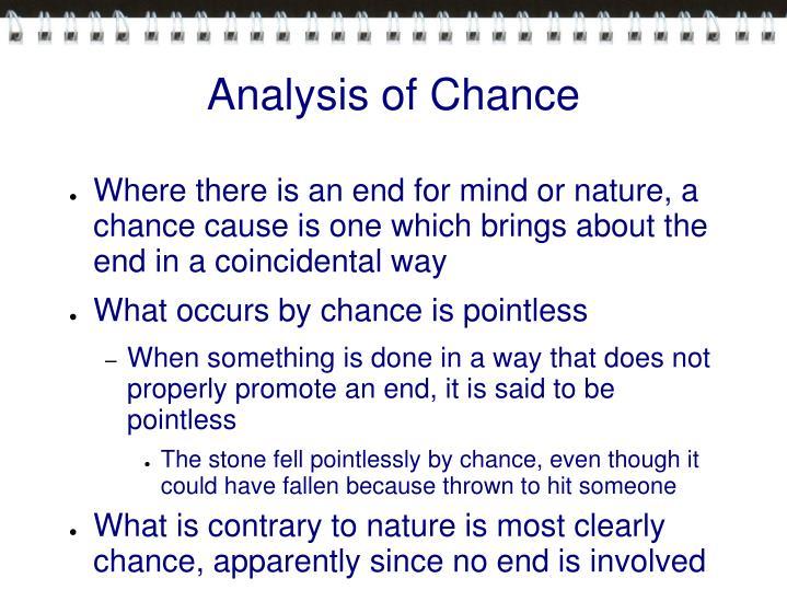 Analysis of Chance