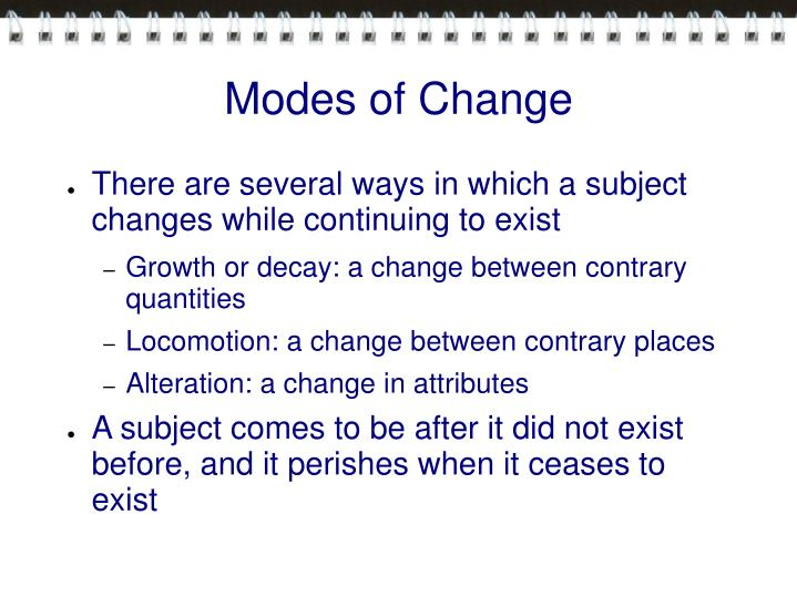 Modes of Change