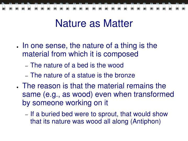 Nature as Matter