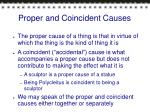 proper and coincident causes