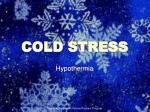 cold stress