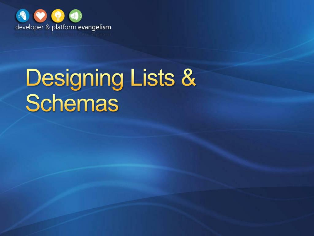 Designing Lists & Schemas