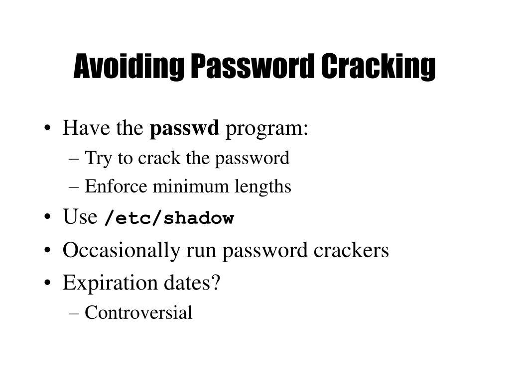 Avoiding Password Cracking