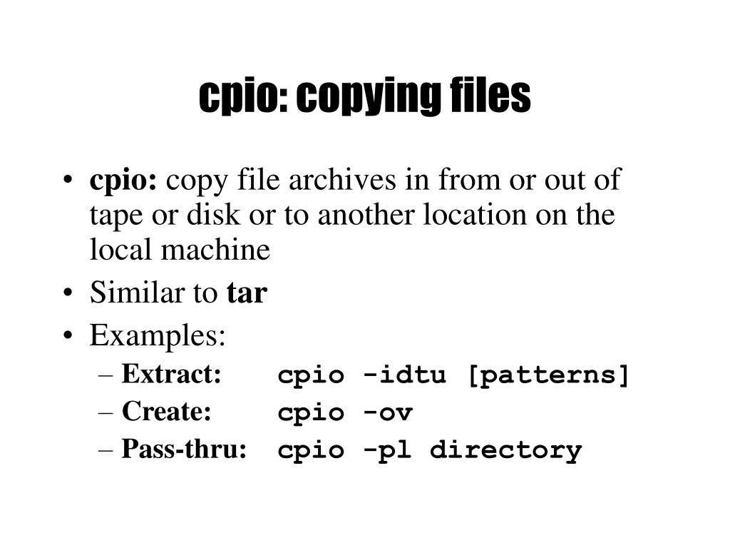 cpio: copying files