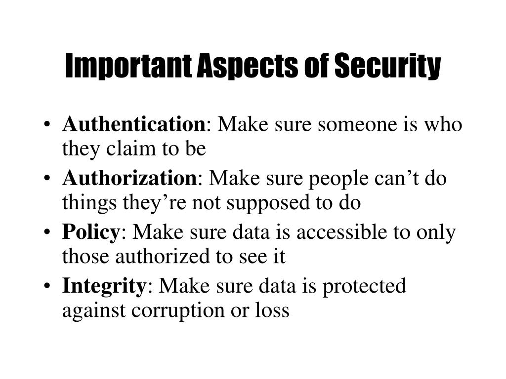 Important Aspects of Security