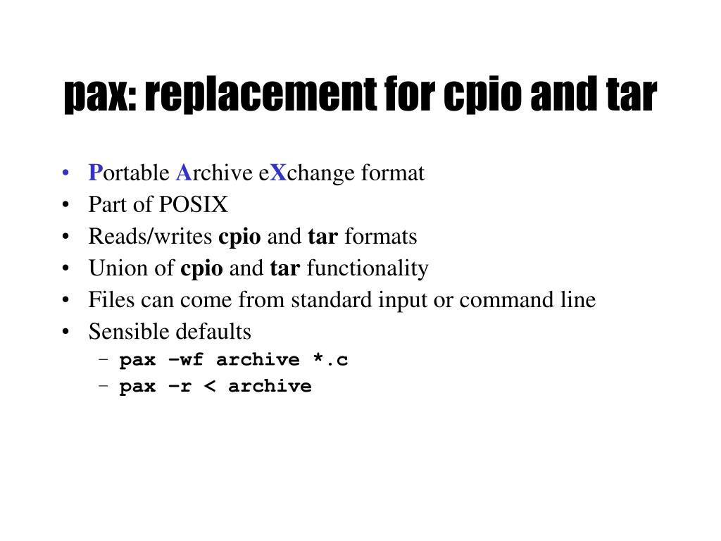 pax: replacement for cpio and tar