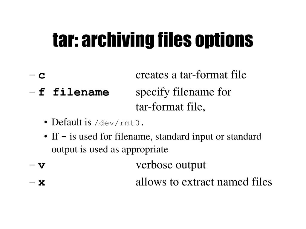 tar: archiving files options