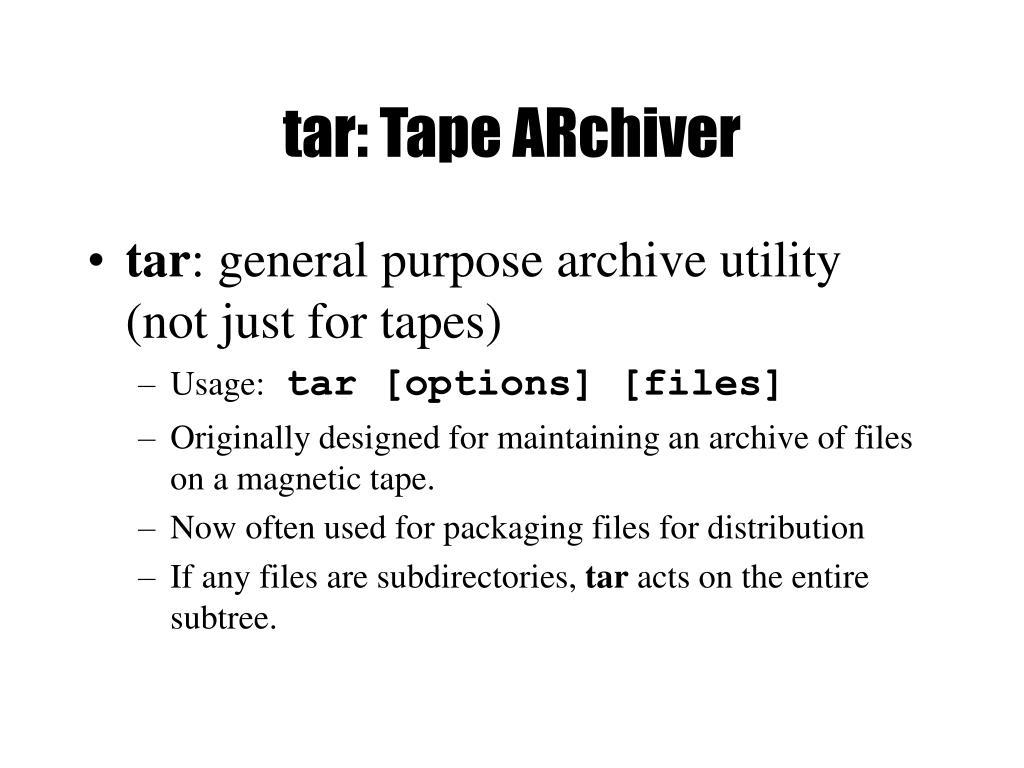 tar: Tape ARchiver