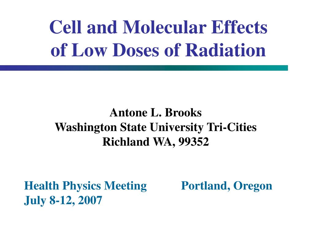 cell and molecular effects of low doses of radiation l.